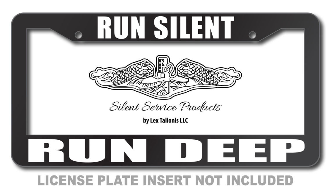 Run Silent - Run Deep License Plate Frame