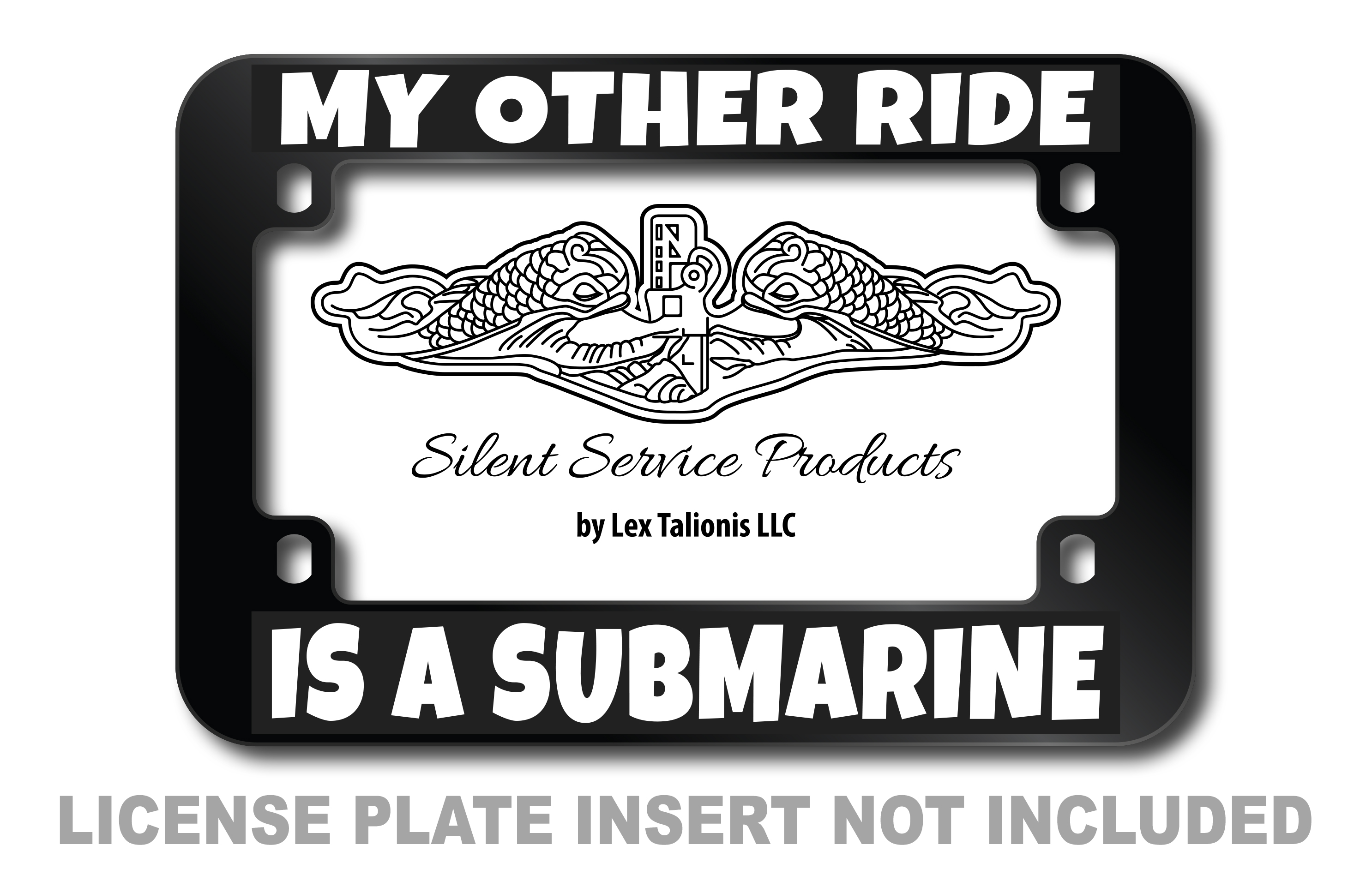 My Other Ride Is A Submarine Motorcycle License Plate Frame