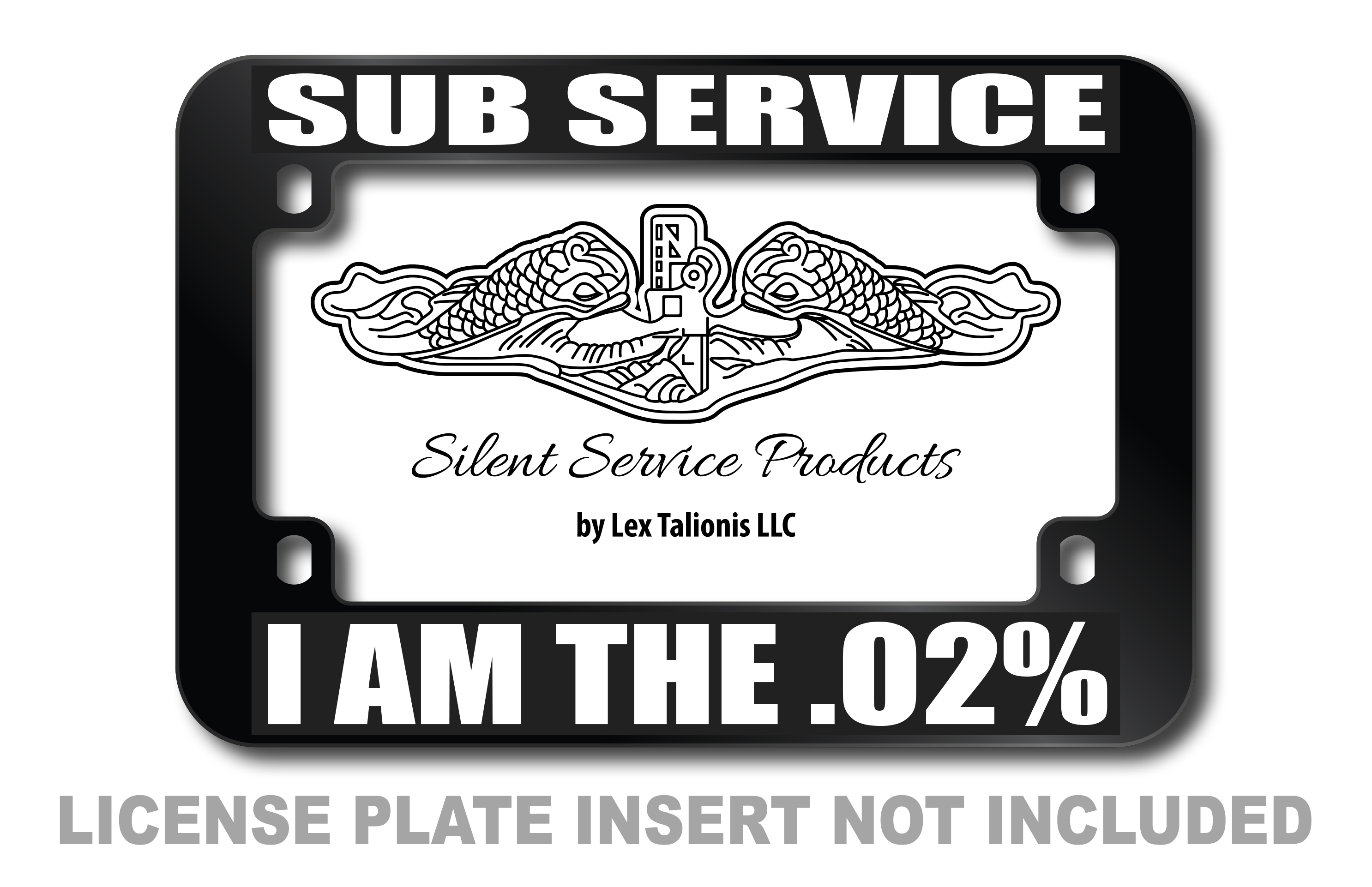 Sub Service I Am The .02% Motorcycle License Plate Frame